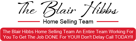 The Blair Hibbs Home Selling Team