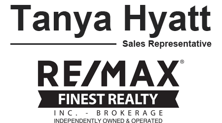 Tanya Hyatt  Sales Representative RE/MAX Finest Realty, Brokerage - Kingston